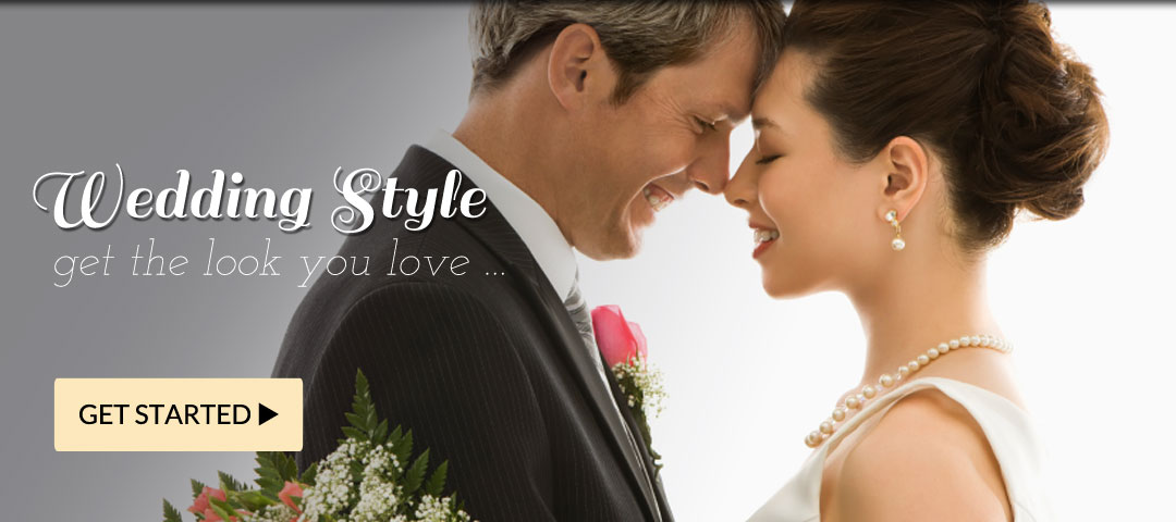 Wedding Style - Get the Look you Love!